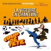 Victoire en Chantant (La) / Coup de Tête (Pierre Bachelet) UnderScorama : Juillet 2015