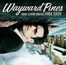Wayward Pines (Season 1) (Charlie Clouser) UnderScorama : Juillet 2015
