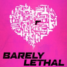 Barely Lethal (Mateo Messina) UnderScorama : Juillet 2015