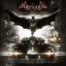 Batman: Arkham Knight (Nick Arundel & David Buckley) UnderScorama : Juillet 2015