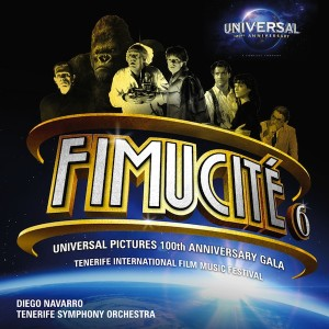 Fimucité 6 : Universal Pictures 100th Anniversary Gala UnderScorama : Août 2015