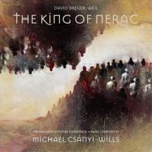 King Of Nerac (The) (Michael Csányi-Wills) UnderScorama : Juillet 2015