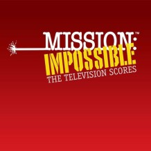 Mission: Impossible – The Television Scores (Lalo Schifrin & Various) UnderScorama : Septembre 2015