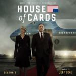 House Of Cards (Season 3) (Jeff Beal) UnderScorama : Septembre 2015