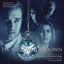 I'll Follow You Down (Andrew Lockington) UnderScorama : Septembre 2015