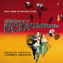 Invasion Of The Body Snatchers (Carmen Dragon) UnderScorama : Octobre 2015