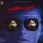 Invitation au Voyage (Gabriel Yared) UnderScorama : Août 2015