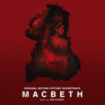 Macbeth (Jed Kurzel) UnderScorama : Novembre 2015