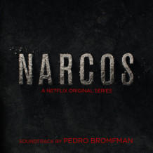 Narcos (Season 1) (Pedro Bromfman) UnderScorama : Septembre 2015