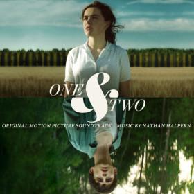 One & Two (Nathan Halpert) UnderScorama : Septembre 2015