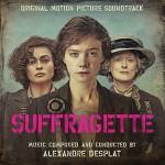 Suffragette (Alexandre Desplat) UnderScorama : Novembre 2015