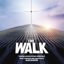 Walk (The) (Alan Silvestri) UnderScorama : Octobre 2015