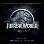 Jurassic World (Michael Giacchino) UnderScorama : Juillet 2015