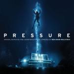 Pressure (Benjamin Wallfisch) UnderScorama : Octobre 2015