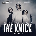 Knick (The) (Season 2) (Cliff Martinez) UnderScorama : Décembre 2015