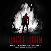 Uncle John (Adam Robl & Shawn Sutta) UnderScorama : Octobre 2015