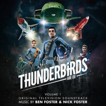 Thunderbirds Are Go (Volume 1) (Ben Foster & Nick Foster) UnderScorama : Janvier 2016