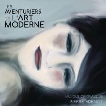 Aventuriers de l'Art Moderne (Les) (Pierre Adenot) UnderScorama : Décembre 2015
