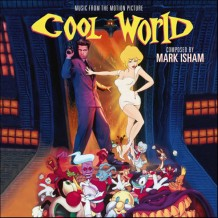 Cool World (Mark Isham) UnderScorama : Décembre 2015