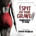 I Spit On Your Grave III