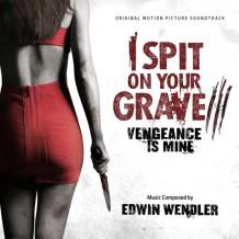 I Spit On Your Grave III: Vengeance Is Mine (Edwin Wendler) UnderScorama : Décembre 2015
