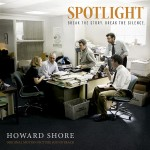 Spotlight (Howard Shore) UnderScorama : Décembre 2015