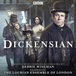 Dickensian (Debbie Wiseman) UnderScorama : Mars 2016