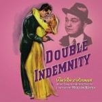 Double Indemnity: Film Noir At Paramount UnderScorama : Janvier 2016