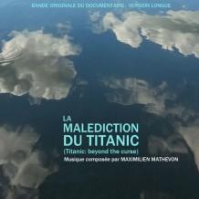 Malédiction du Titanic (La) (Maximilien Mathevon) UnderScorama : Décembre 2014