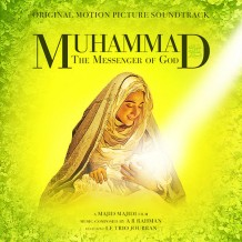 Muhammad: The Messenger Of God (A.R. Rahman) UnderScorama : Janvier 2016