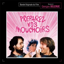Préparez vos Mouchoirs (Georges Delerue) UnderScorama : Février 2016