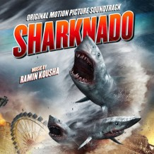 Sharknado (Ramin Kousha) UnderScorama : Décembre 2014