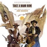 Take A Hard Ride (Jerry Goldsmith) UnderScorama : Mars 2016