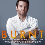 Burnt (Rob Simonsen) UnderScorama : Février 2016