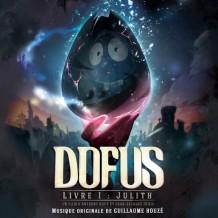 Dofus – Livre 1: Julith (Guillaume Houzé) UnderScorama : Mars 2016
