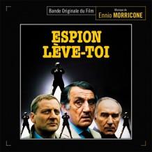 Espion, Lève-Toi (Ennio Morricone) UnderScorama : Mars 2016