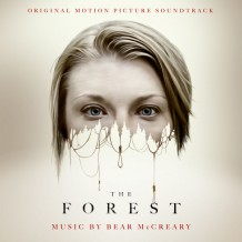 Forest (The) (Bear McCreary) UnderScorama : Février 2016