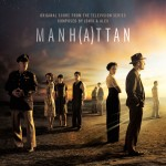 Manhattan (Jonsi & Alex, Jeff Russo & Zoe Keating) UnderScorama : Février 2016