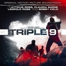 Triple 9 (Atticus Ross, Leopold Ross, Claudia Sarne & Bob Krlic) UnderScorama : Mars 2016
