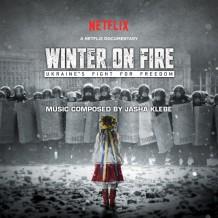 Winter On Fire: Ukraine's Fight For Freedom (Jasha Klebe) UnderScorama : Février 2016