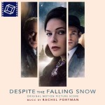 Despite The Falling Snow (Rachel Portman) UnderScorama : Mai 2016