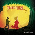 Strangely In Love (Austin Wintory) UnderScorama : Mars 2016