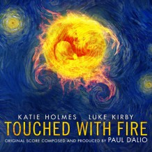 Touched With Fire (Paul Dalio) UnderScorama : Mars 2016