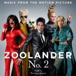 Zoolander No. 2 (Theodore Shapiro) UnderScorama : Mars 2016