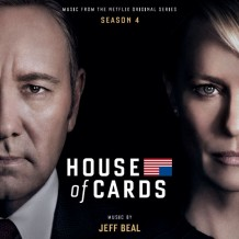 House Of Cards (Season 4) (Jeff Beal) UnderScorama : Avril 2016