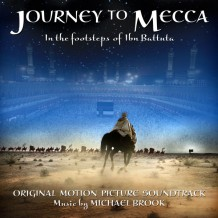 Journey To Mecca (Michael Brook) UnderScorama : Avril 2016