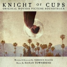 Knight Of Cups (Hanan Townshend) UnderScorama : Avril 2016