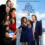 My Big Fat Greek Wedding 2 (Christopher Lennertz) UnderScorama : Avril 2016