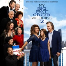 My Big Fat Greek Wedding 2 (Christopher Lennertz) UnderScorama : Avril 2016