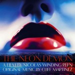 Neon Demon (The) (Cliff Martinez) UnderScorama : Juin 2016